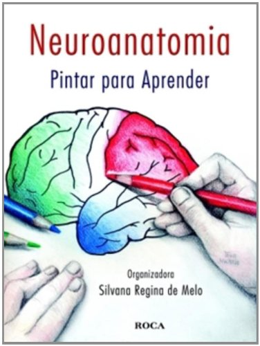 Livros de Medicina para colorir: Neuroanatomia - Pintar para Aprender