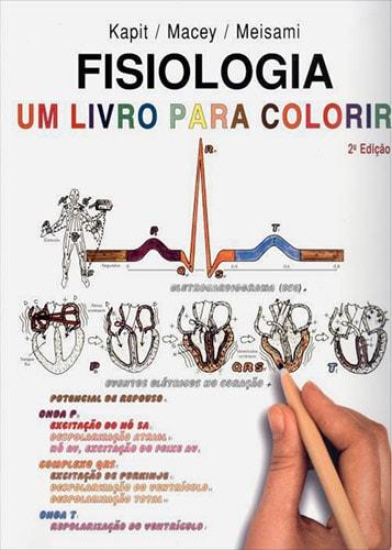 Livros de Medicina para colorir - Fisiologia: Um Livro para Colorir