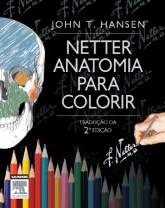Livros de Medicina para colorir: Netter Anatomia Para Colorir