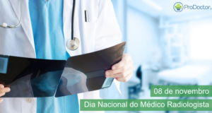 Dia Nacional do Médico Radiologista