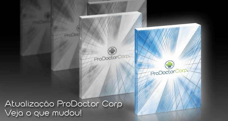Nova Compilação: Atualize o seu ProDoctor Corp