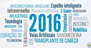 O que promete a Tecnologia para a Medicina em 2016 ?
