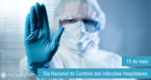 Dia Nacional do Controle das Infecções Hospitalares