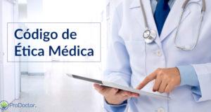 Você conhece bem o Código de Ética da Medicina?