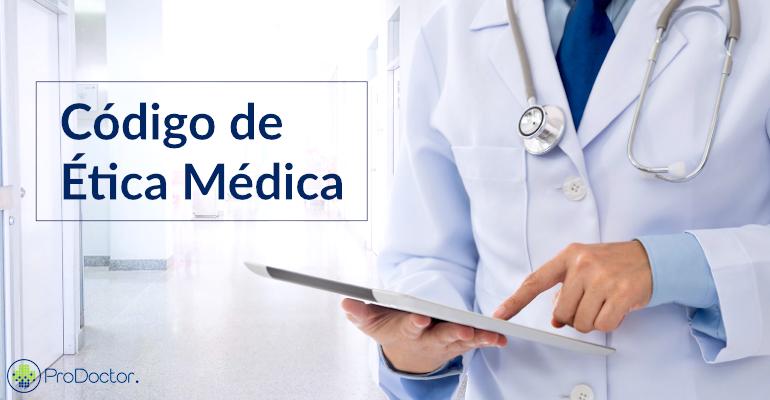 Você conhece bem o Código de Ética Médica?