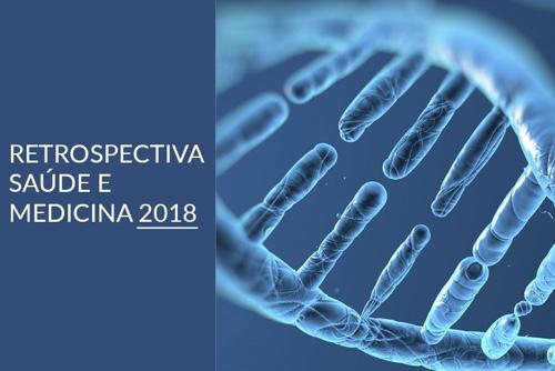 Retrospectiva Medicina e Saúde 2018