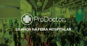 ProDoctor Software – 10 anos consecutivos na Feira Hospitalar
